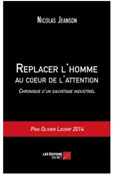 replacer-l-homme-au-coeur-de-l-attention-chronique-d-un-sauvetage-industriel-nicolas-jeanson-web
